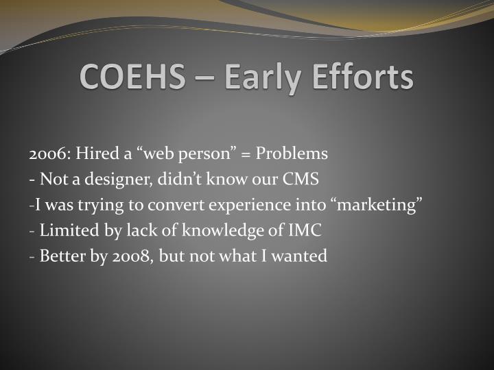 COEHS – Early Efforts