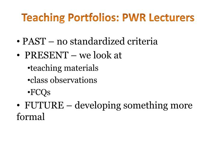 Teaching Portfolios: PWR Lecturers