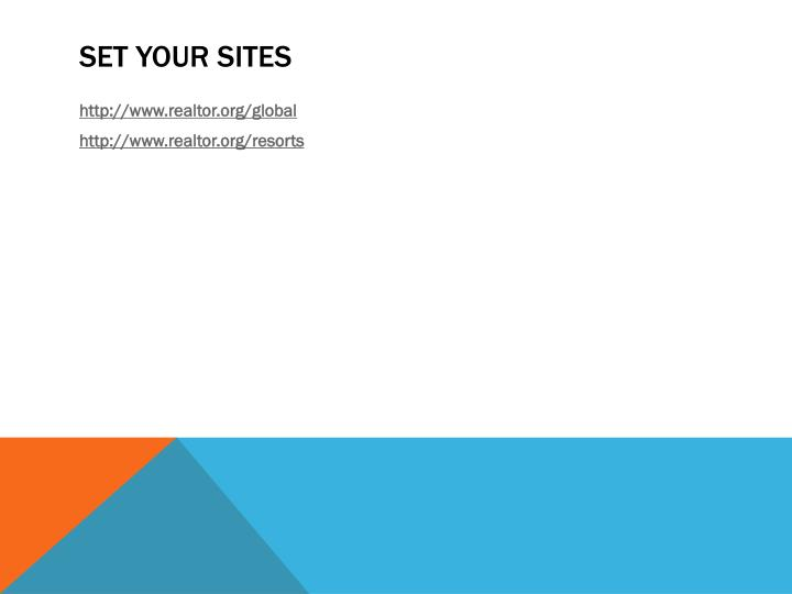 Set your sites
