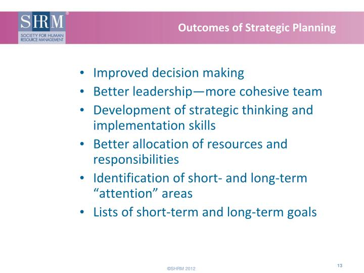 Outcomes of Strategic Planning