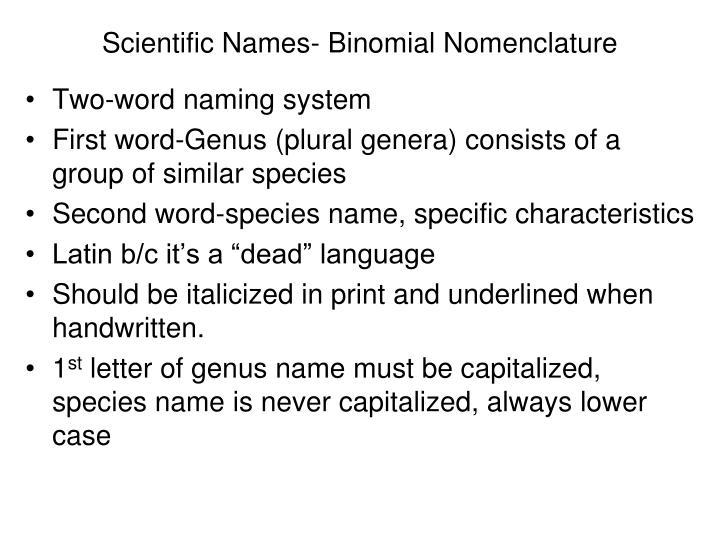 Scientific Names- Binomial