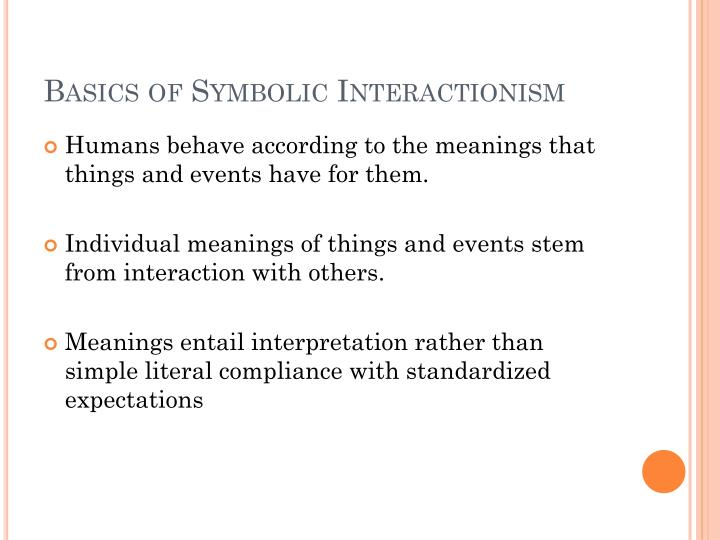 symbolic interactionism research paper Ethnomethodology and symbolic interaction perspectives differ in their approach explain how these perspectives differ ethnomethodology and symbolic interaction are both sub-categories in the social theory of interaction.