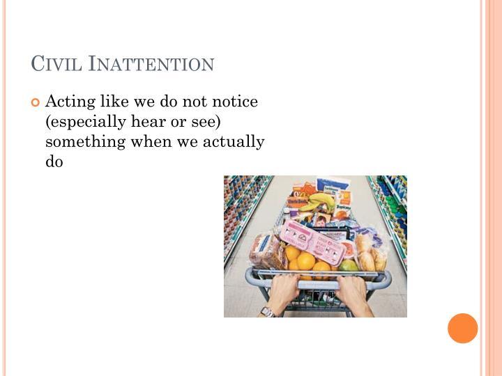 Civil inattention essay