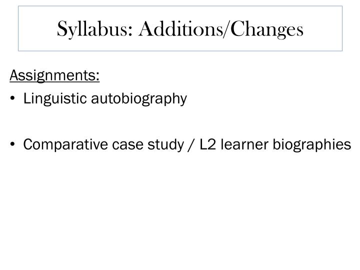 Syllabus: Additions/Changes