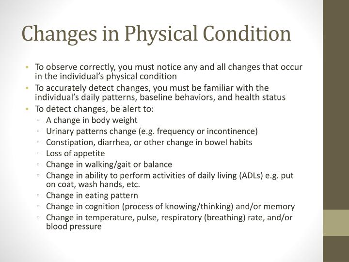 Changes in Physical Condition