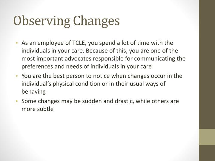 Observing Changes