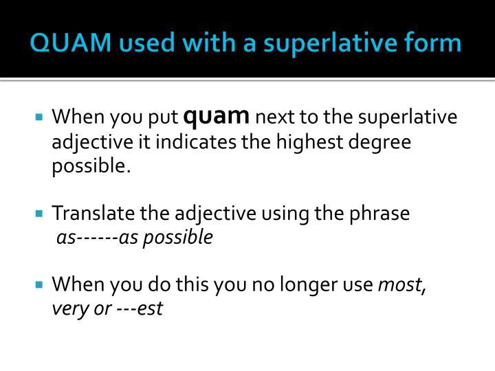 QUAM used with a superlative form