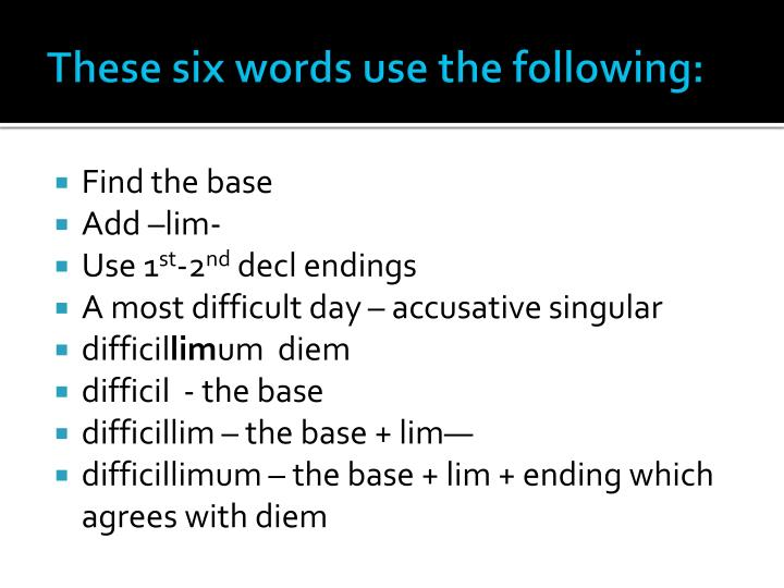 These six words use the following: