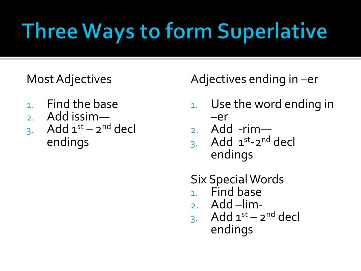 Three Ways to form Superlative