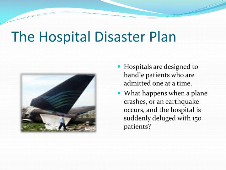 The Hospital Disaster Plan