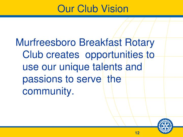 Our Club Vision