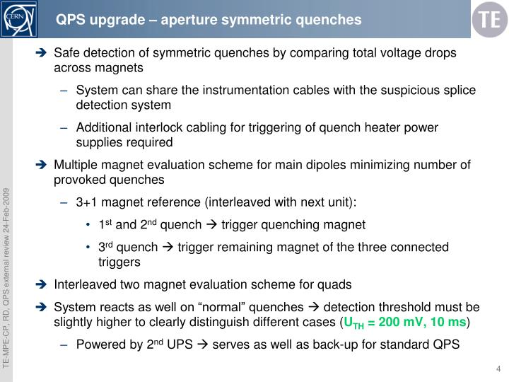 QPS upgrade – aperture symmetric quenches