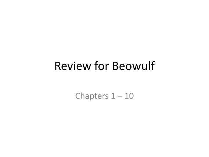 review for beowulf