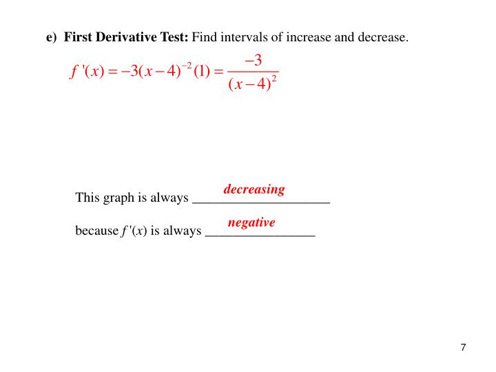 e)  First Derivative Test: