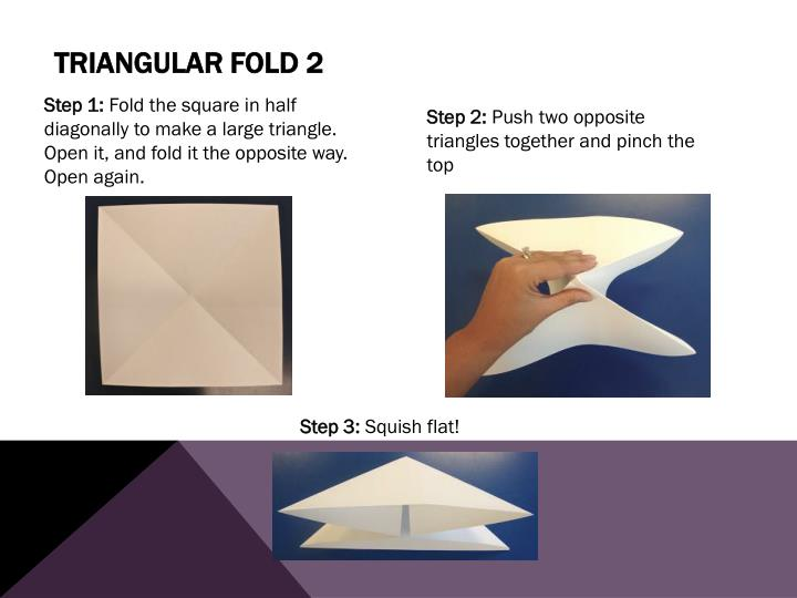 Triangular Fold 2