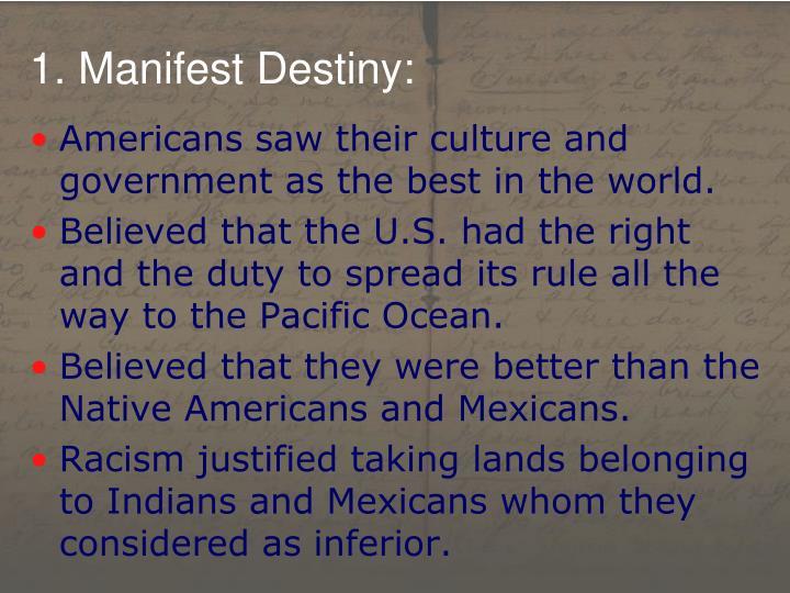 1. Manifest Destiny: