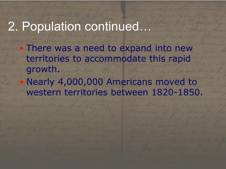 2. Population continued…