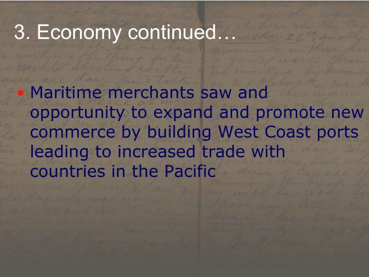 3. Economy continued…