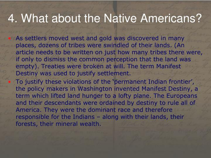 4. What about the Native Americans?