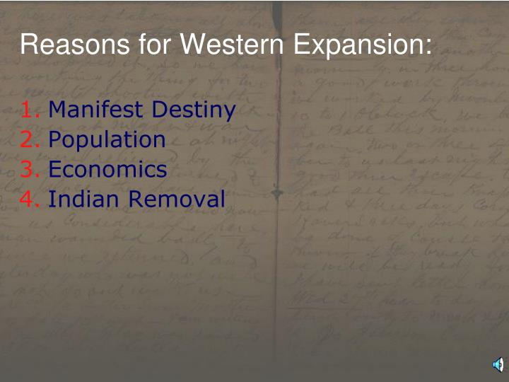 Reasons for Western Expansion: