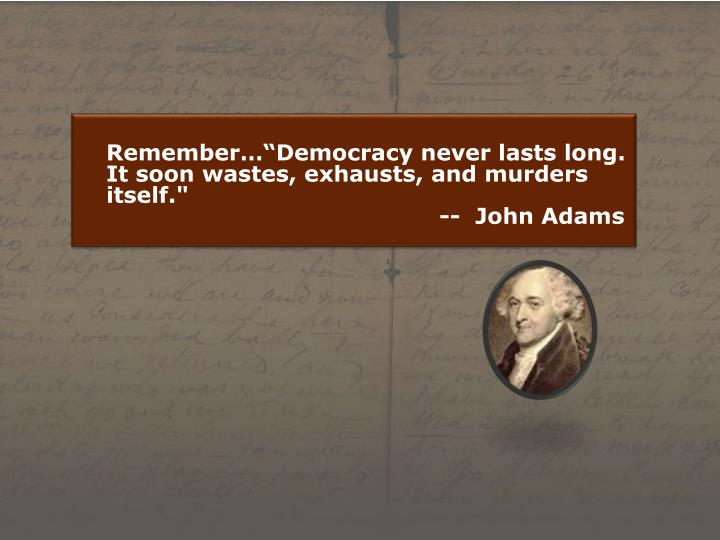 "Remember…""Democracy"