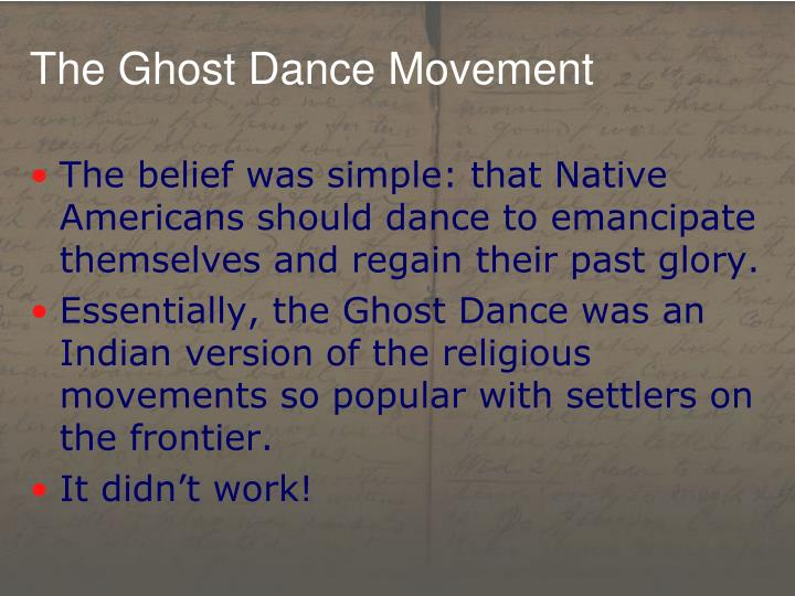 The Ghost Dance Movement