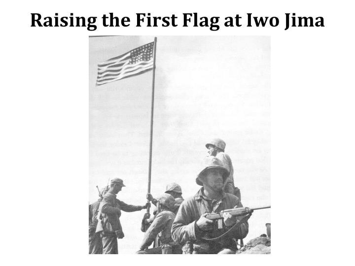 Raising the First Flag at Iwo Jima