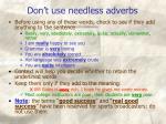 don t use needless adverbs