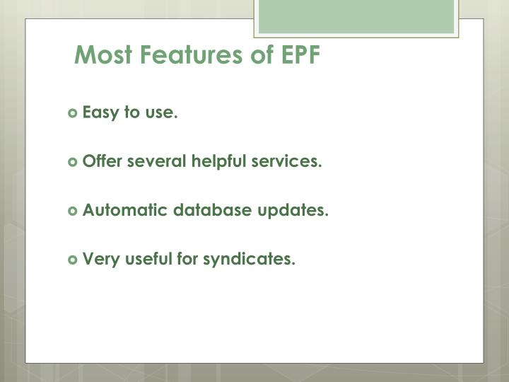 Most Features of EPF