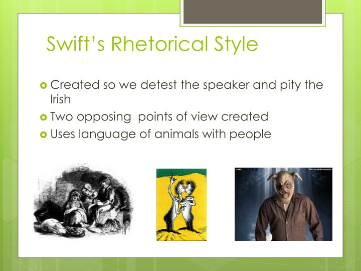Swift's Rhetorical Style