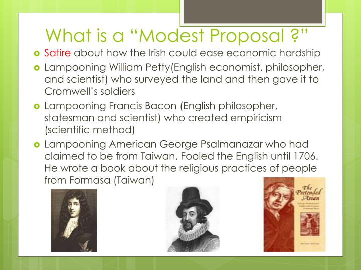 "What is a ""Modest Proposal ?"""