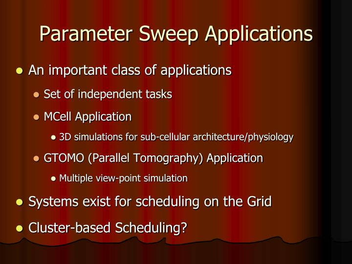 Parameter Sweep Applications