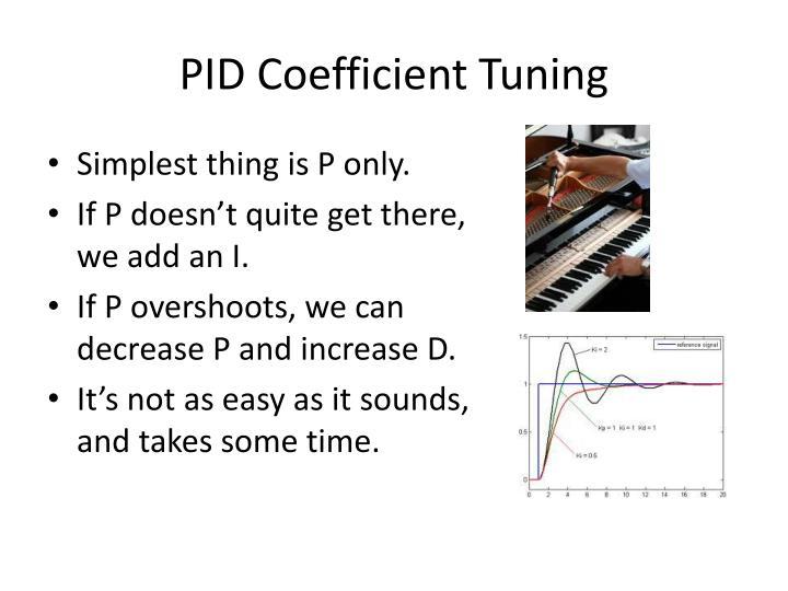 PID Coefficient Tuning
