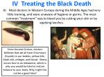 iv treating the black death