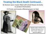 treating the black death continued