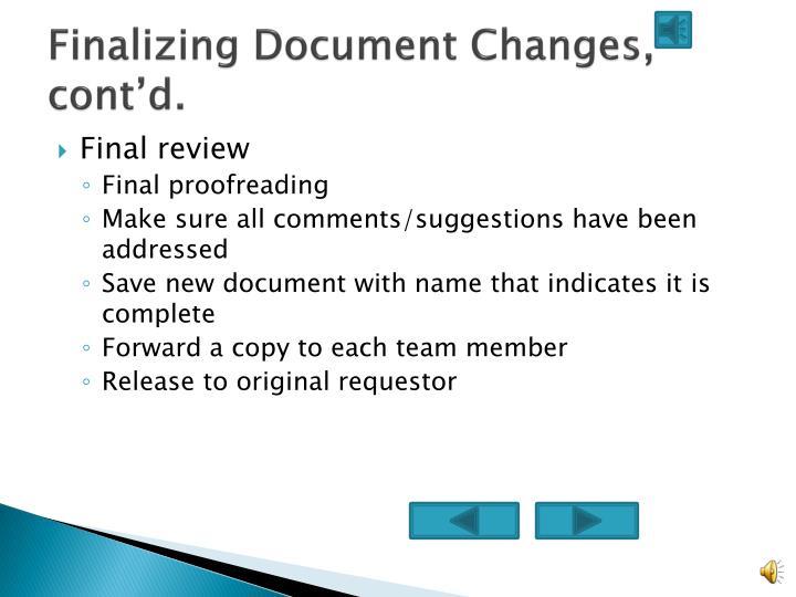 Finalizing Document Changes, cont'd.
