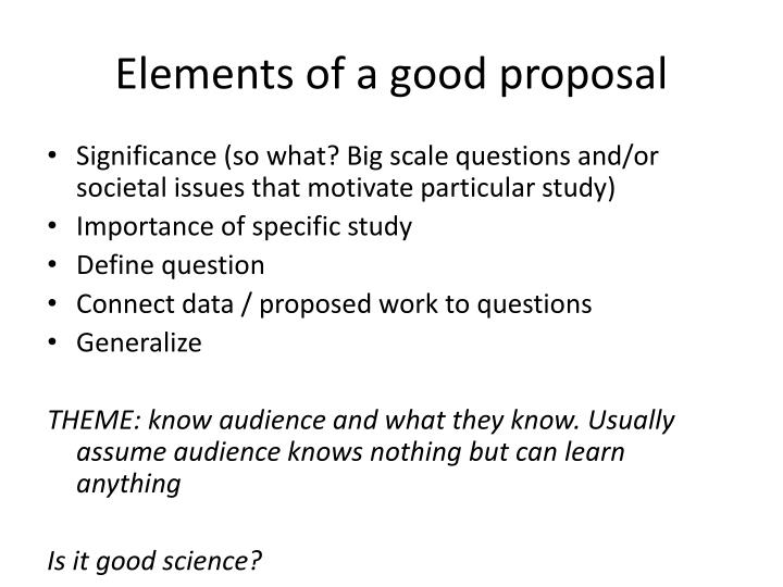 Elements of a good proposal