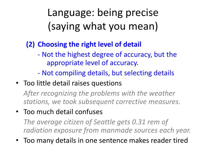 Language: being precise