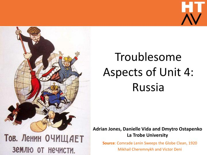 Troublesome aspects of unit 4 russia
