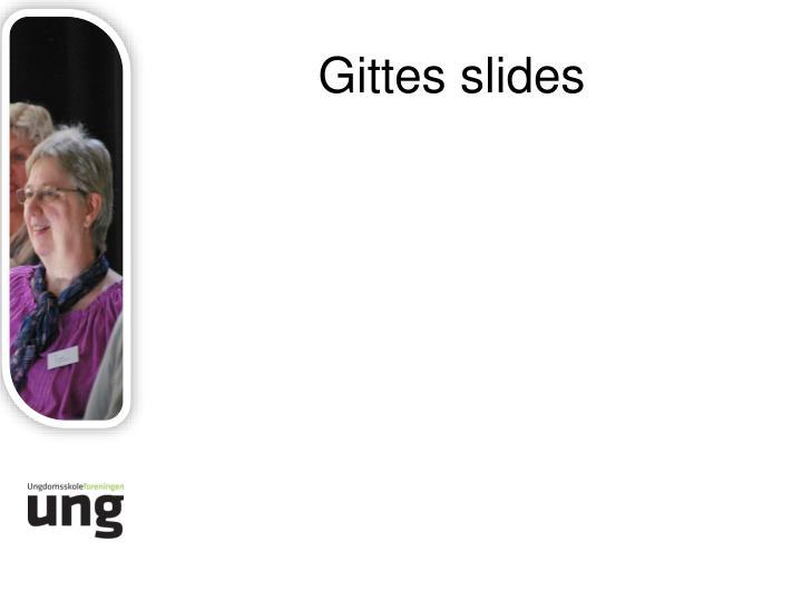 Gittes slides