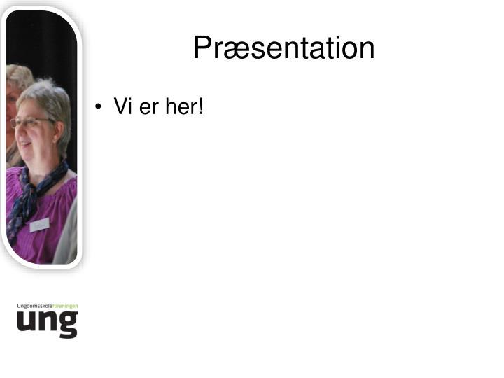 Præsentation