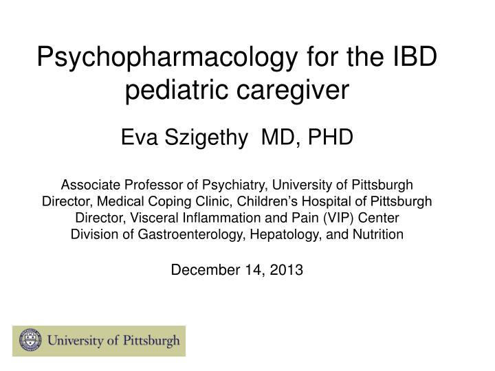 Psychopharmacology for the IBD pediatric caregiver