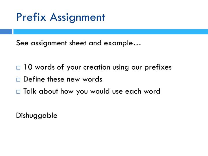 Prefix Assignment
