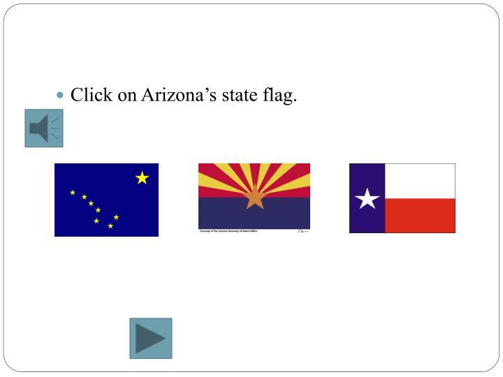 Click on Arizona's state flag.