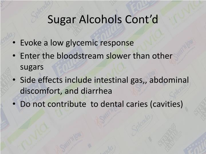 Sugar Alcohols Cont'd