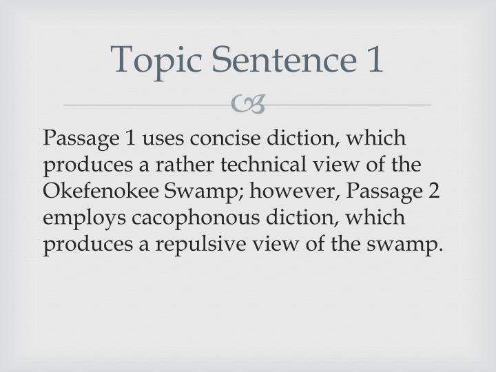 Topic Sentence 1