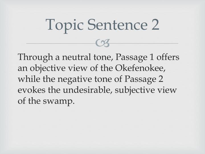 Topic Sentence 2
