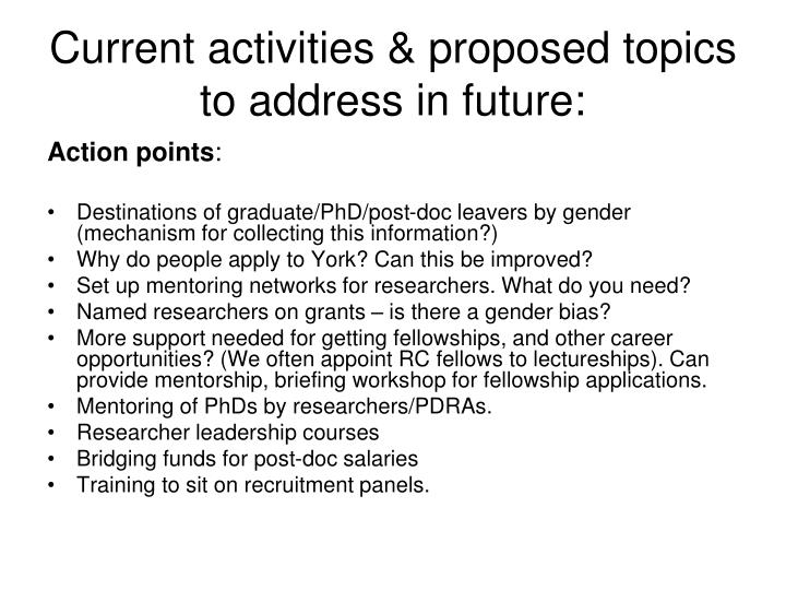 Current activities & proposed topics to address in future: