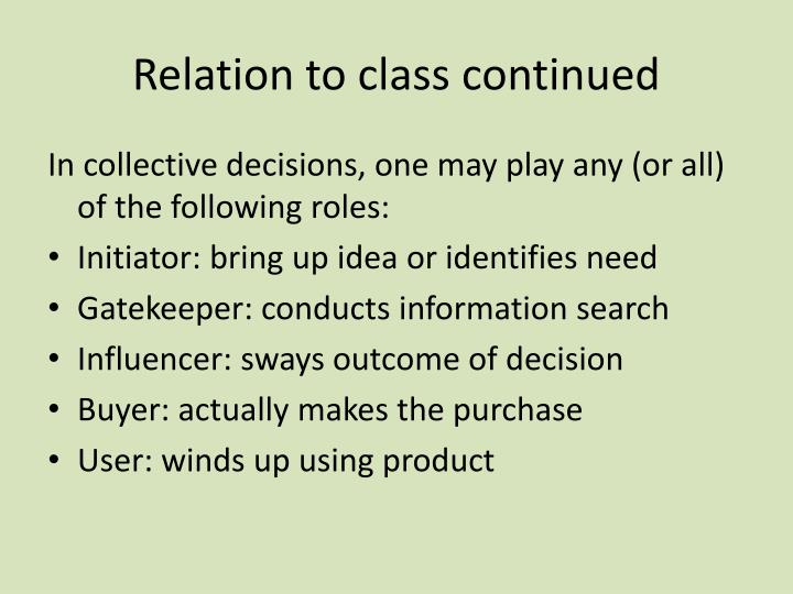 Relation to class continued