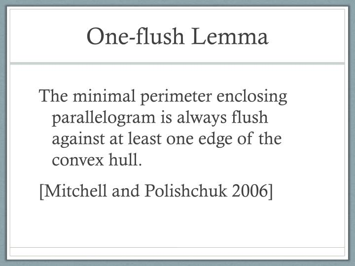 One-flush Lemma